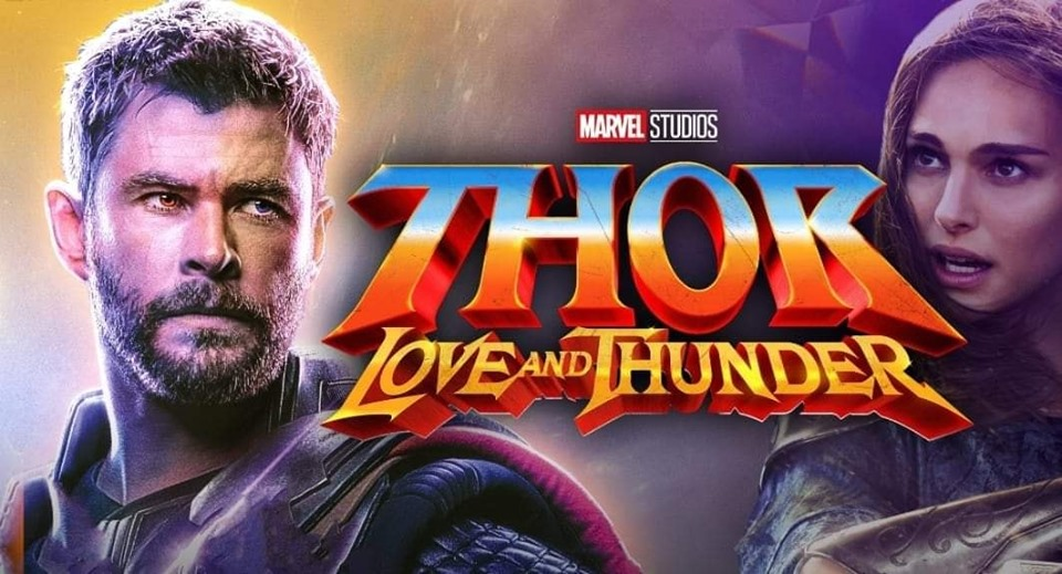 Phase Four: Thor: Love and Thunder